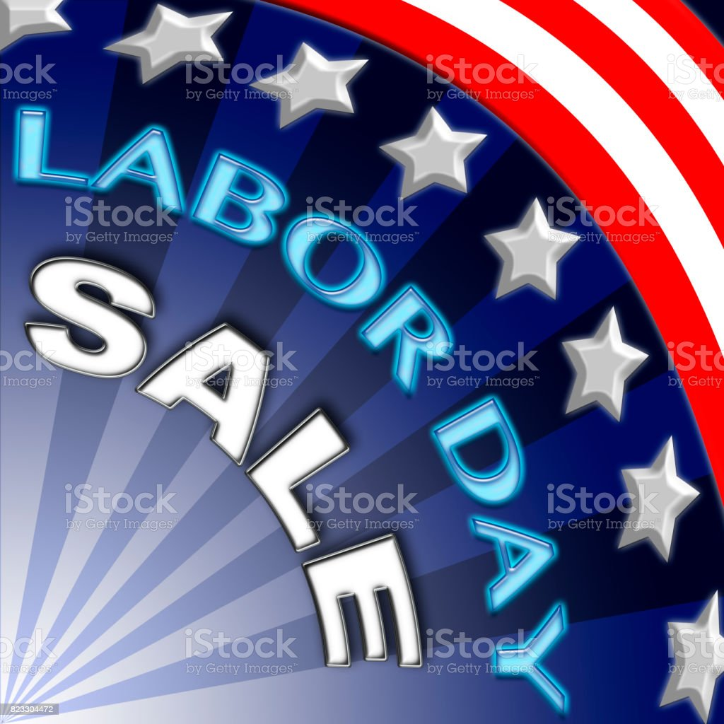 American Labor Day Sales, in the colors red, white and blue, white stars and blue, red and white stripes, stock photo