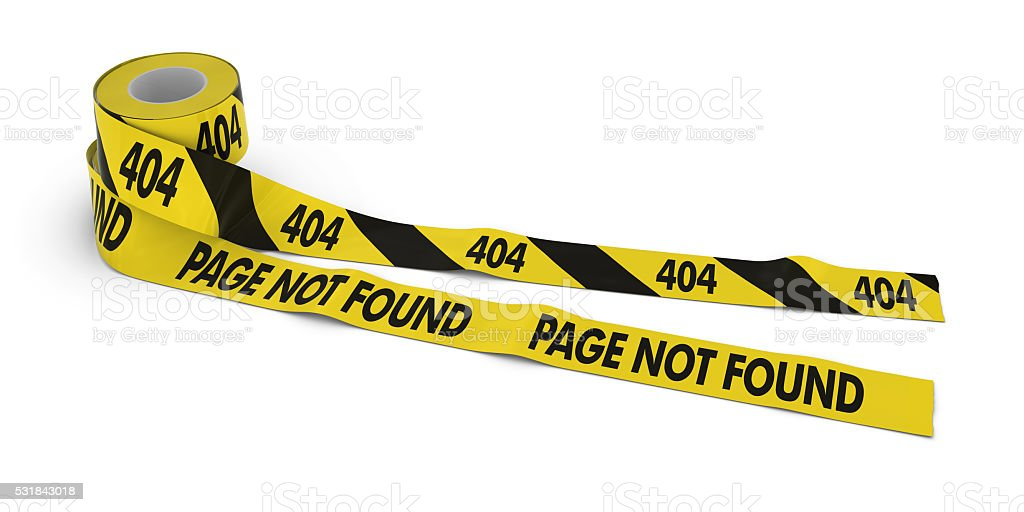 404 and PAGE NOT FOUND Tape Rolls unrolled across white stock photo