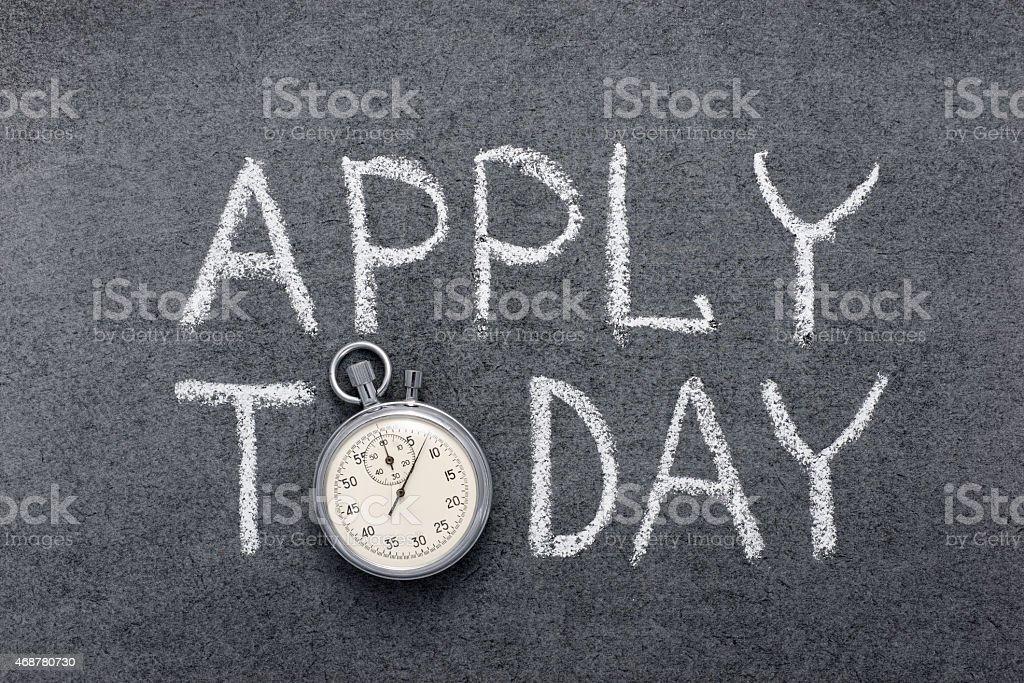 apply today stock photo
