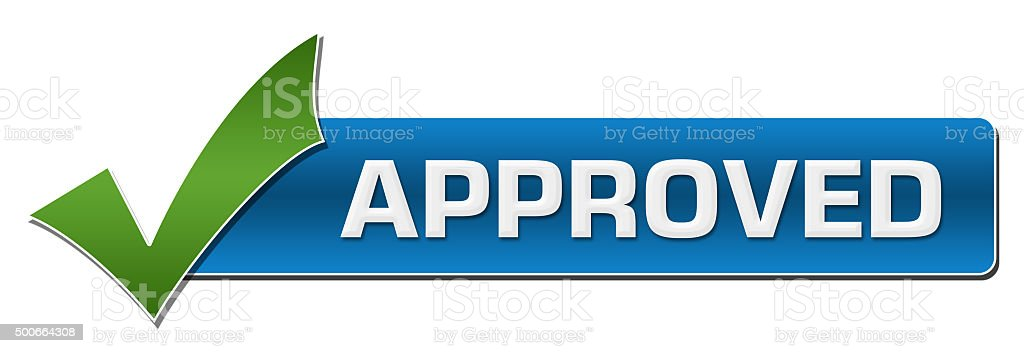 Approved With Green Tickmark stock photo