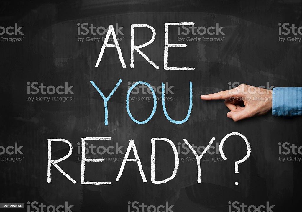 Are you ready / Blackboard concept (Click for more) stock photo