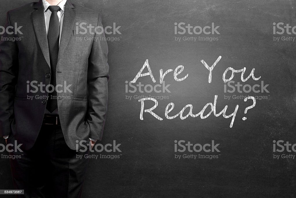 Are You Ready stock photo
