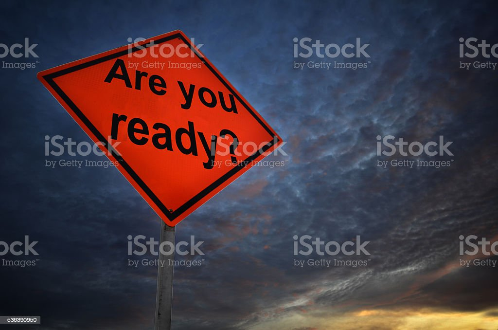 Are you ready warning road sign stock photo