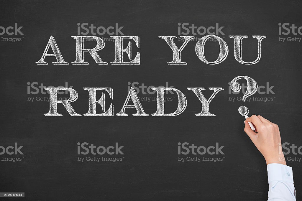 Are You Ready Writing on Chalkboard stock photo