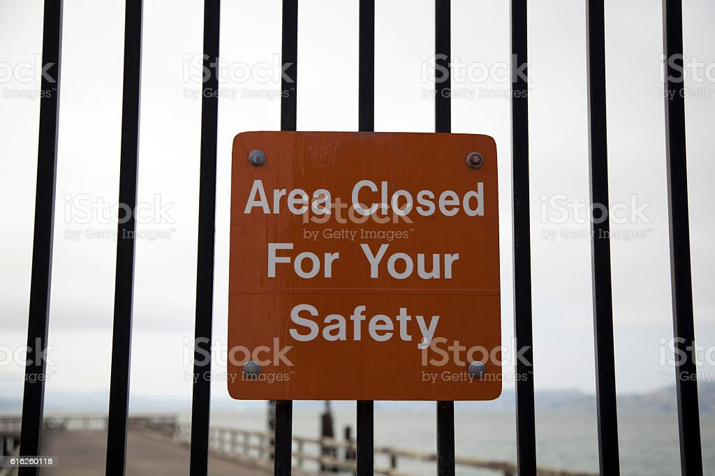Area Closed For Your Safety Sign stock photo