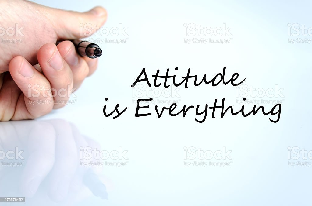 Attitude is Everything Concept stock photo
