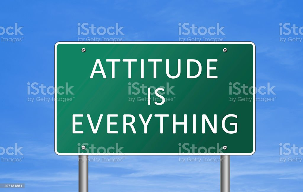 Attitude is everything - road sign concept stock photo