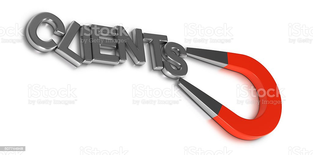 Attract and Retain Customers or Clients stock photo