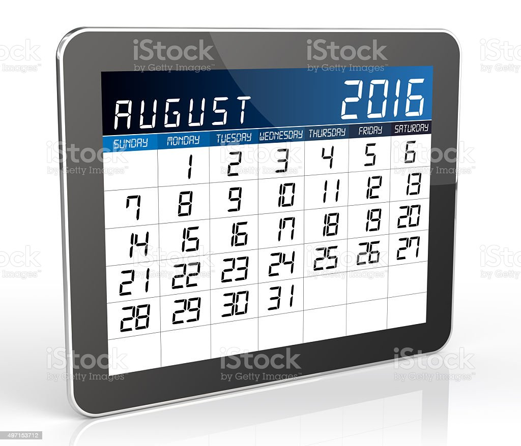 August 2016 - Tablet Calendar. Isolated on White Background. stock photo