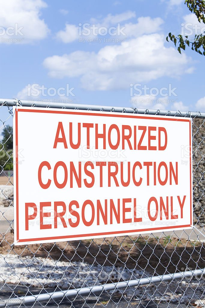 Authorized Construction Personnel stock photo