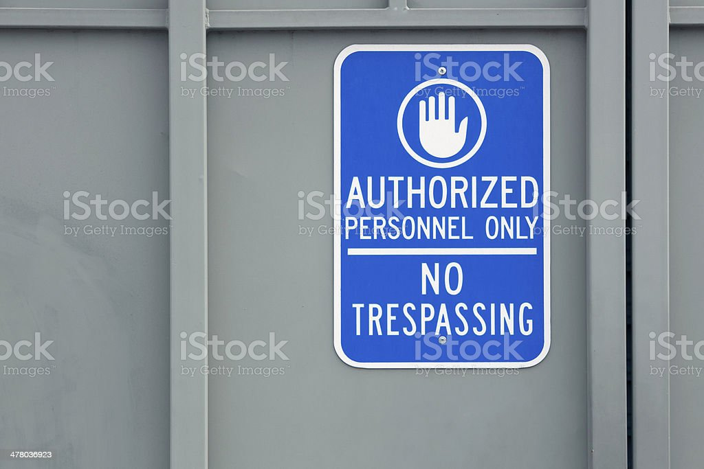 Authorized personnel only stock photo