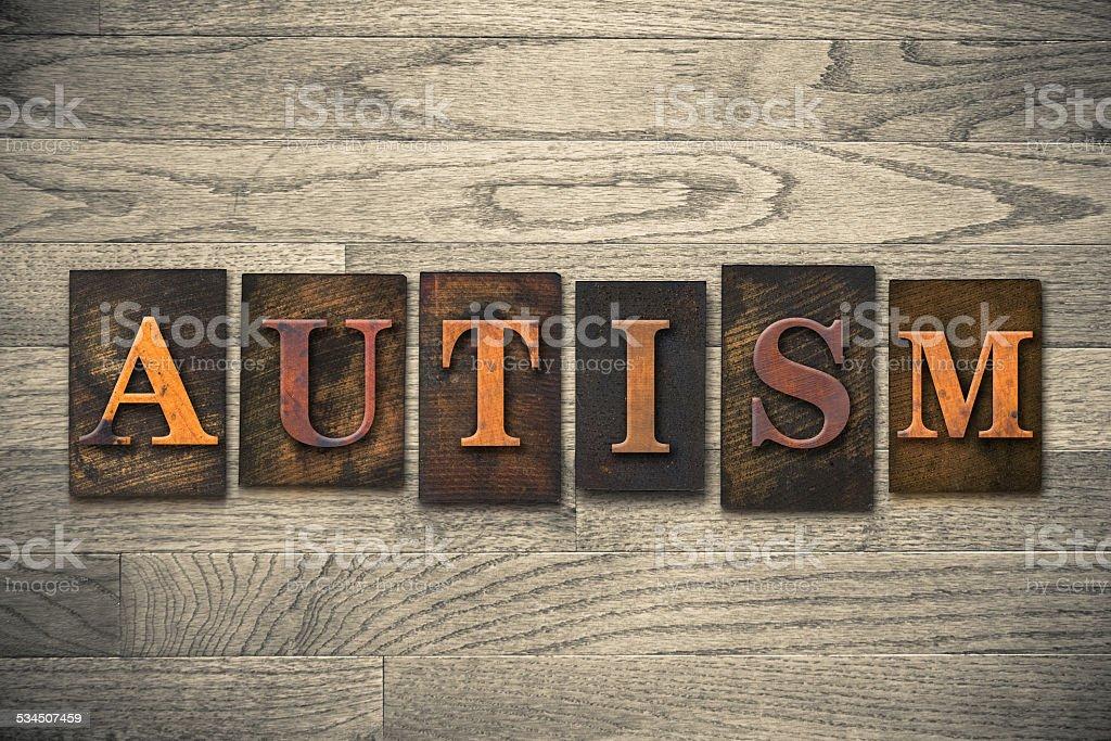 Autism Concept Wooden Letterpress Type stock photo
