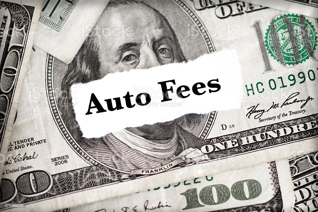 Auto Fees stock photo