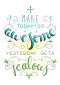 Awesome day hand drawn motivation quote