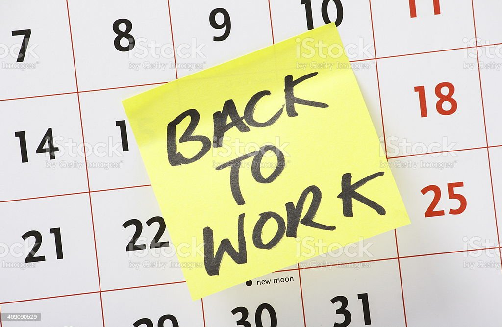 Back To Work Reminder stock photo