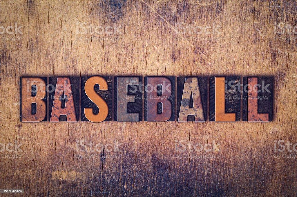 Baseball Concept Wooden Letterpress Type stock photo