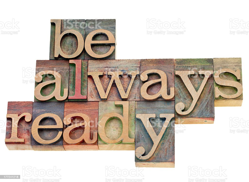 Be always ready in letterpress type royalty-free stock photo