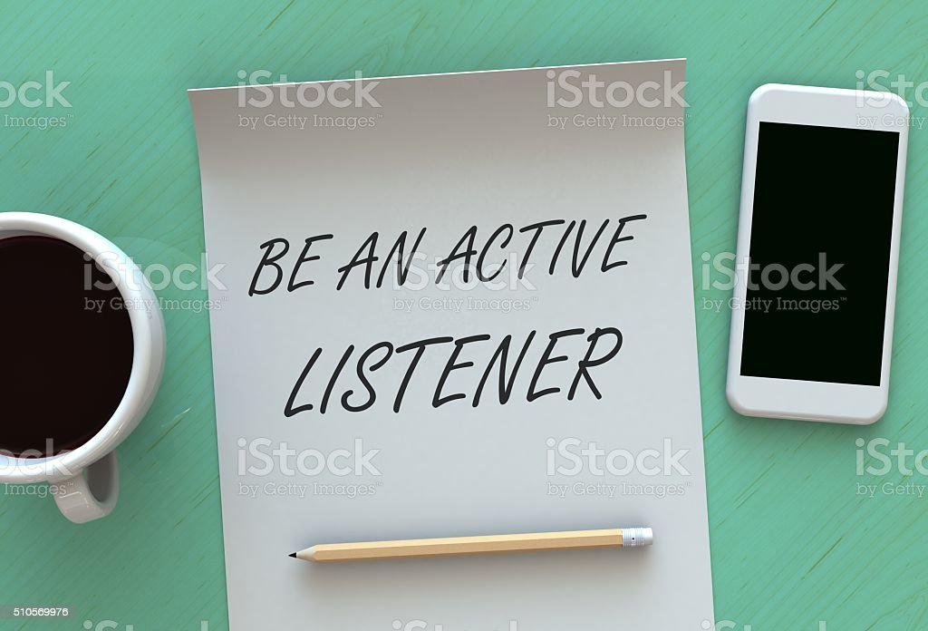 Be An Active Listener, message on paper stock photo