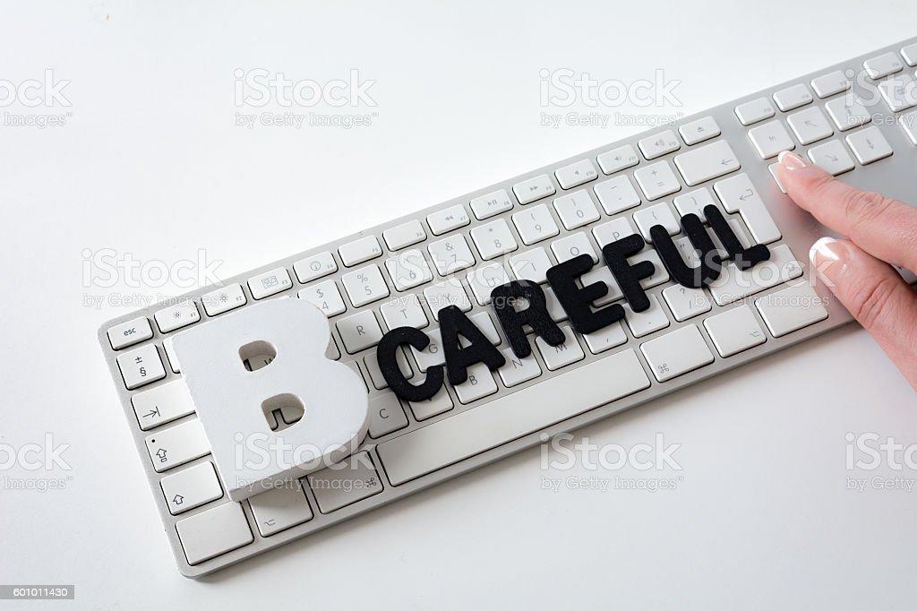Be careful spelled as internet abbreviation b-careful stock photo