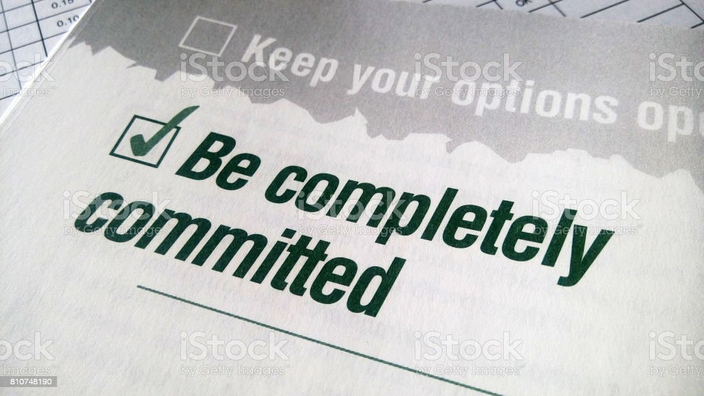 Be completely committed stock photo