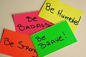 Be Humble, Be Brave, Be Strong, Be Badass