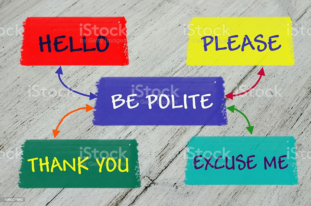 Be polite educational message stock photo