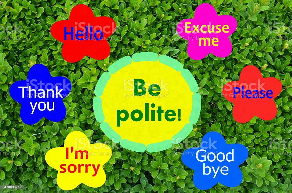 Be polite message with colorful flowers and green shrub background stock photo