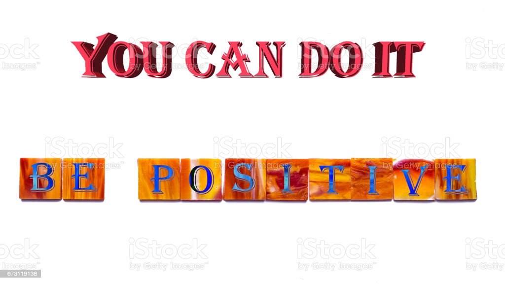 Be positive stock photo