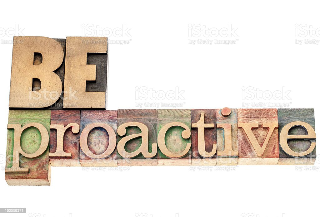be proactive in wood type stock photo