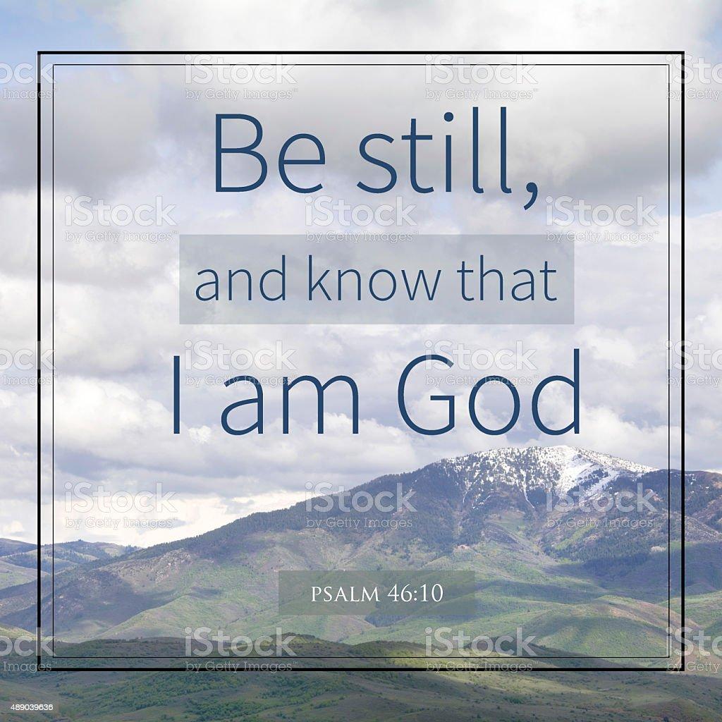 Be still and know i am god stock photo