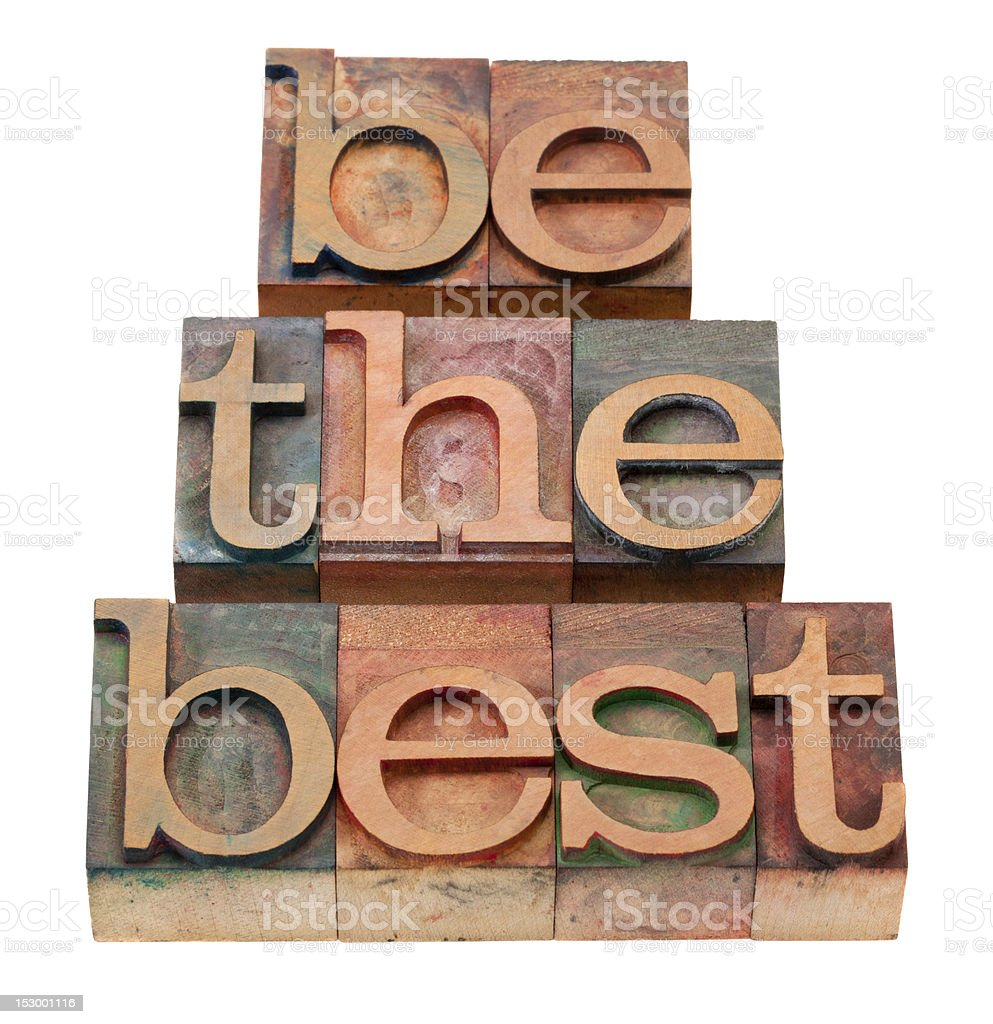 be the best - slogan in letterpress type royalty-free stock photo