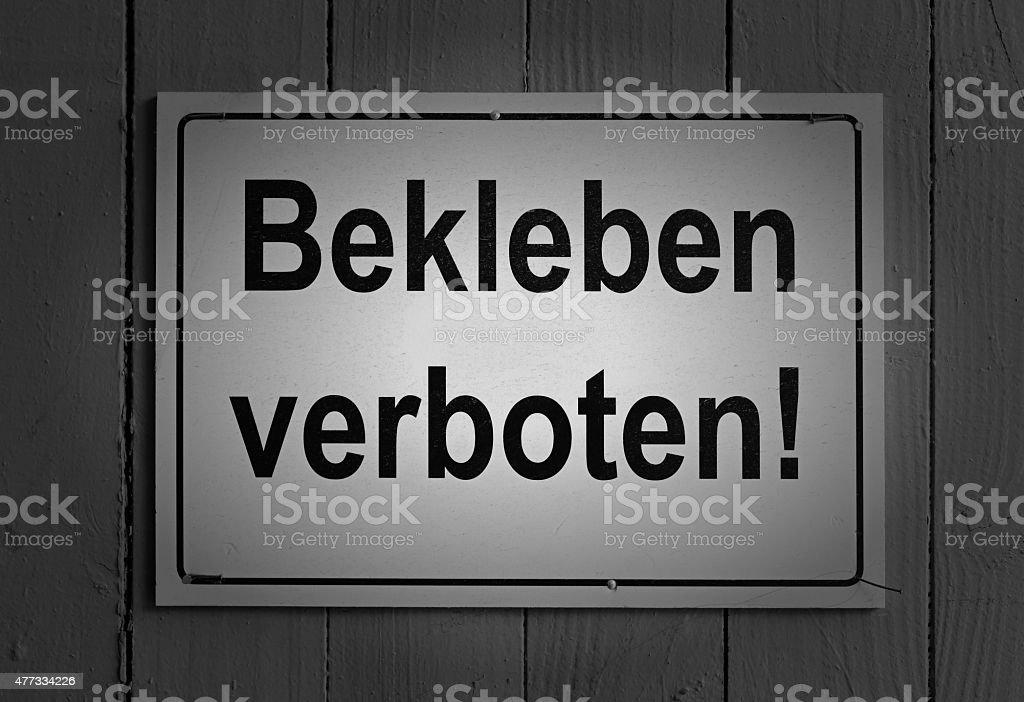 Bekleben verboten stock photo