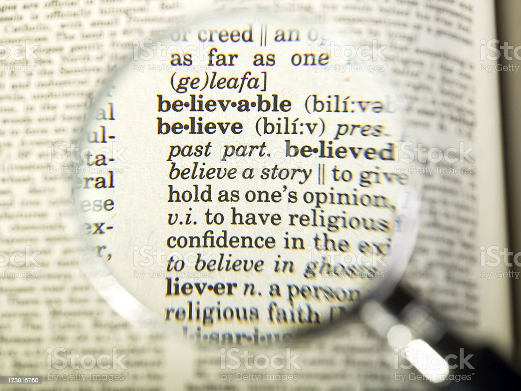 Believe dictionary definition royalty-free stock photo