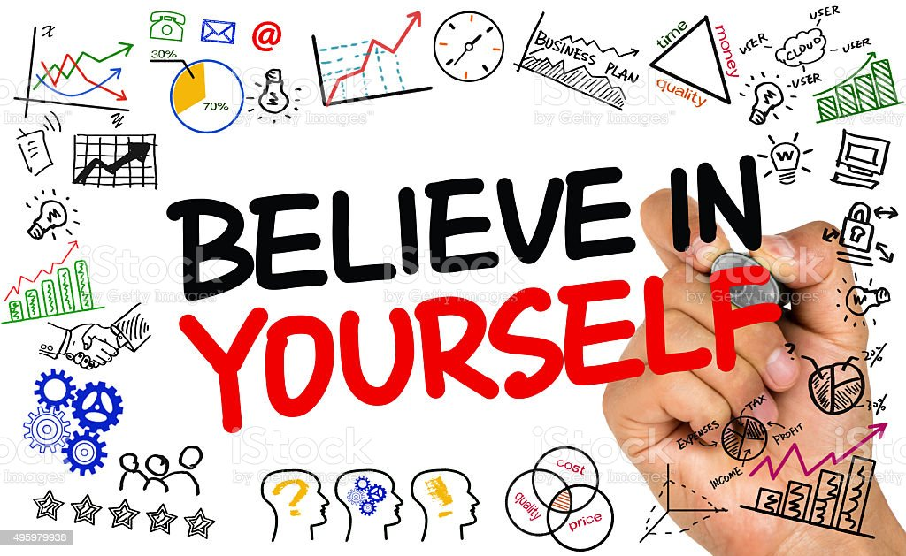 believe in yourself stock photo
