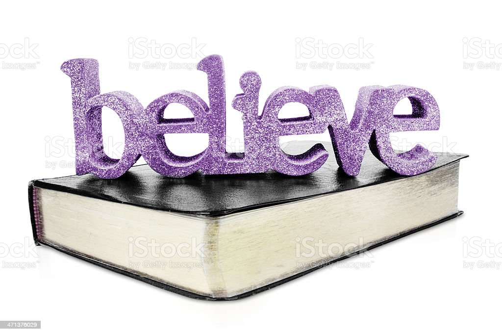 Believe the Bible stock photo