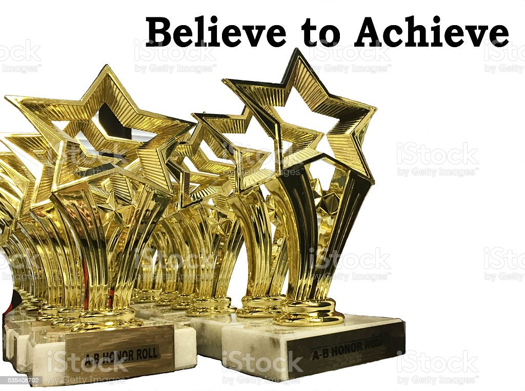 Believe to Achieve stock photo