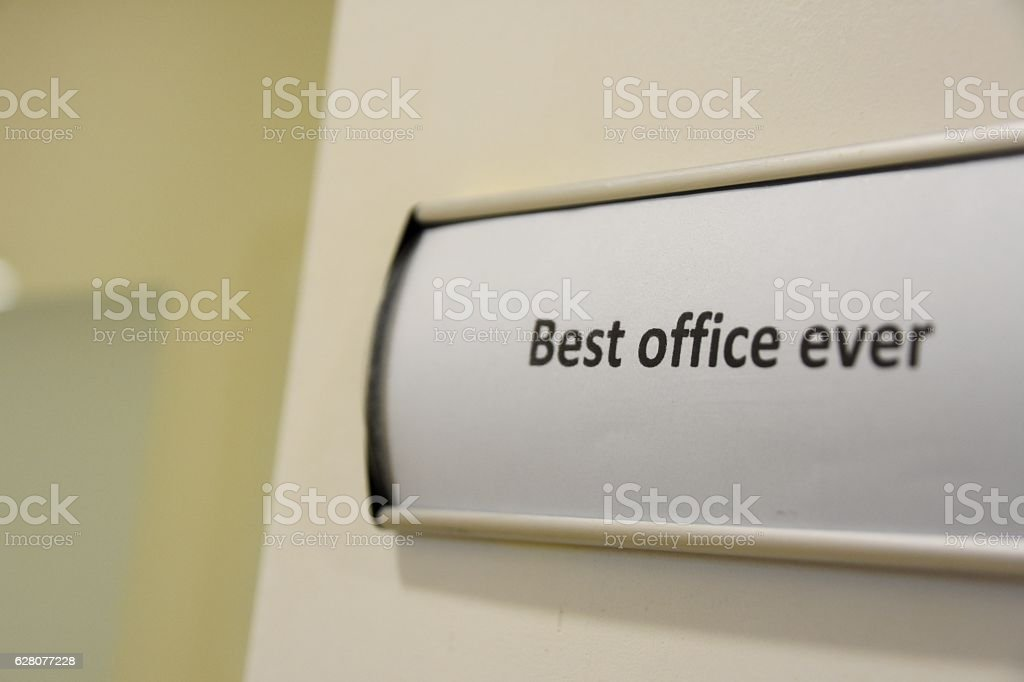 best office ever sign stock photo