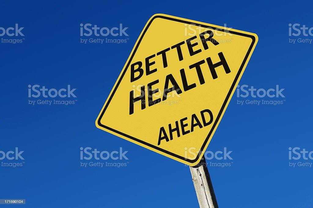 Better Health Ahead Sign stock photo