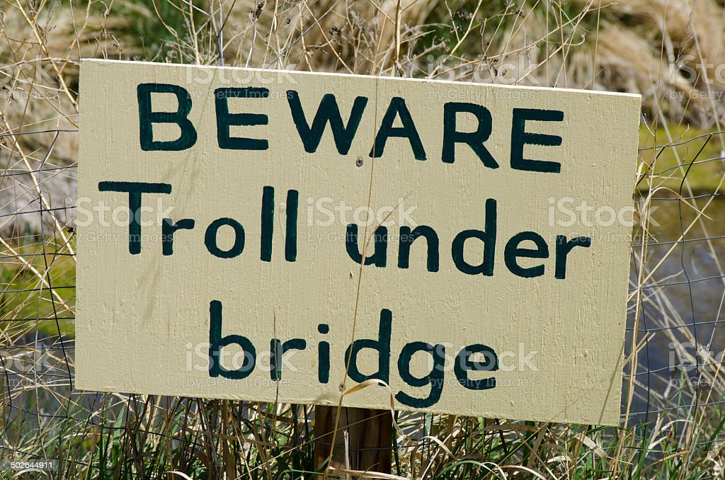 Beware Troll Under Bridge Sign stock photo