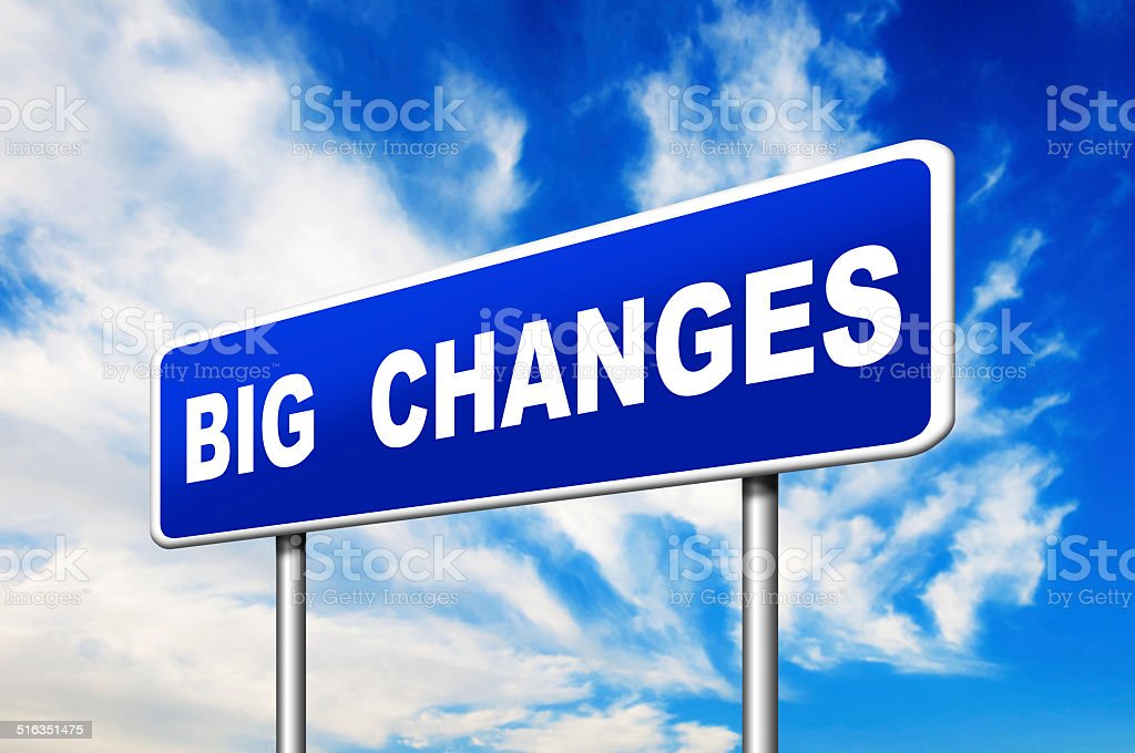 Big Changes Road Sign stock photo