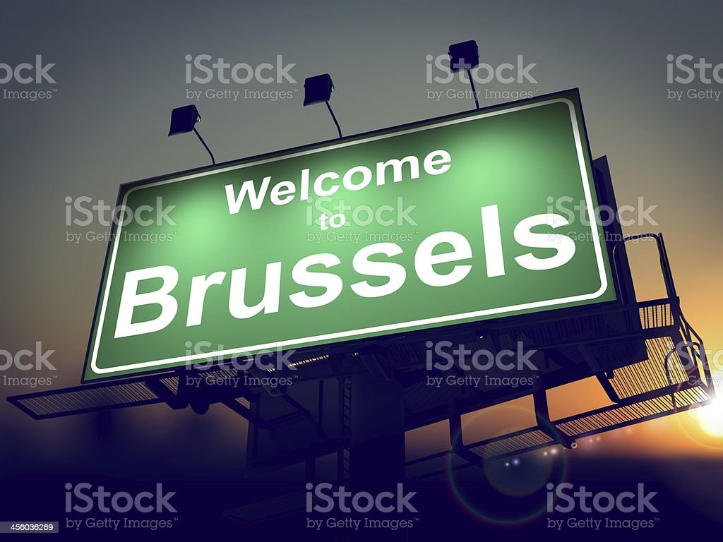Billboard Welcome to Brussels at Sunrise. stock photo