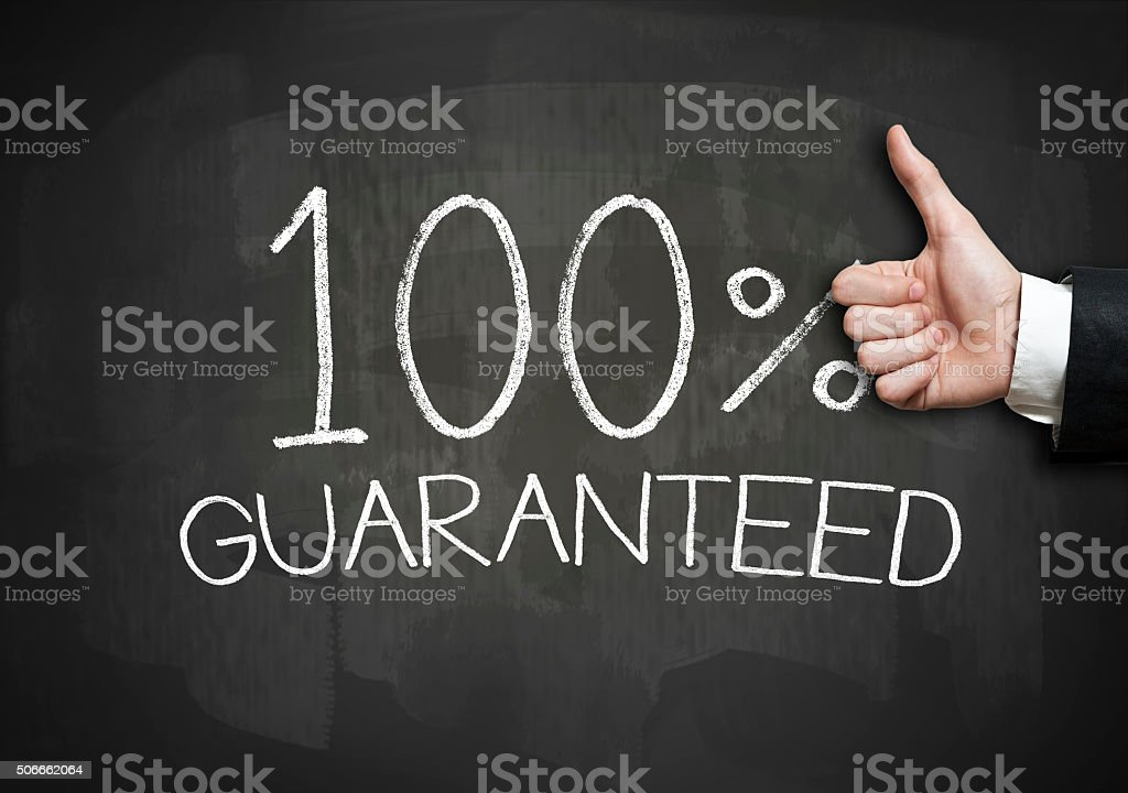 100 GUARANTEED / Blackboard concept (Click for more) stock photo