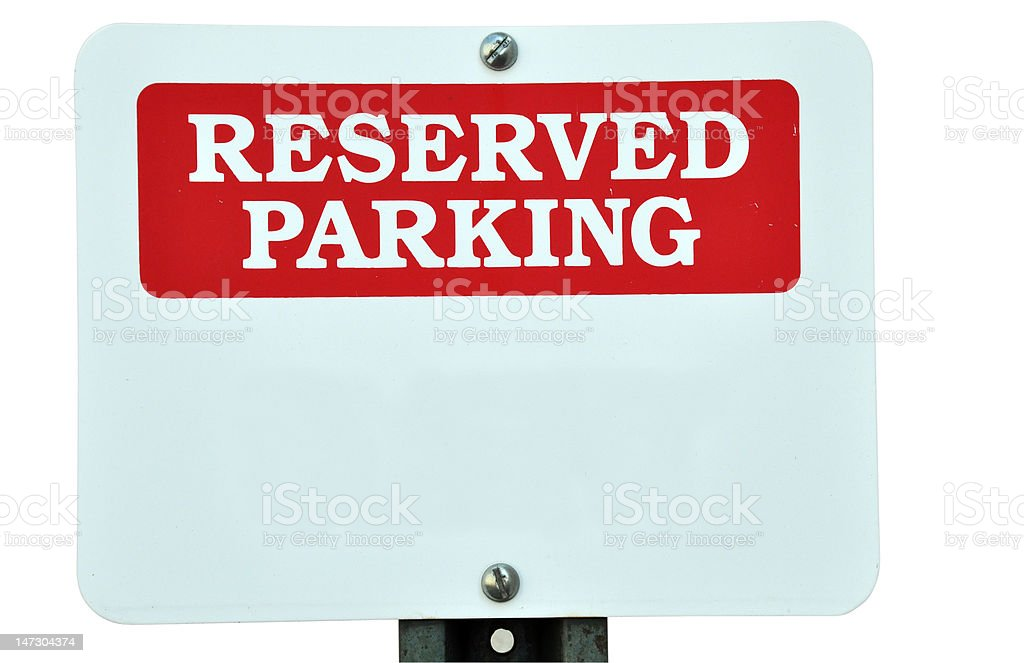 Blank Reserved Parking Sign Isolated stock photo