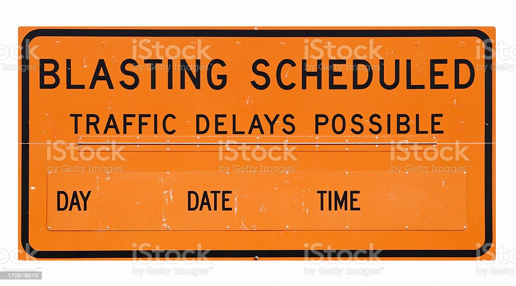 Blasting Scheduled Sign.  Isolated on White with Clipping Path royalty-free stock photo