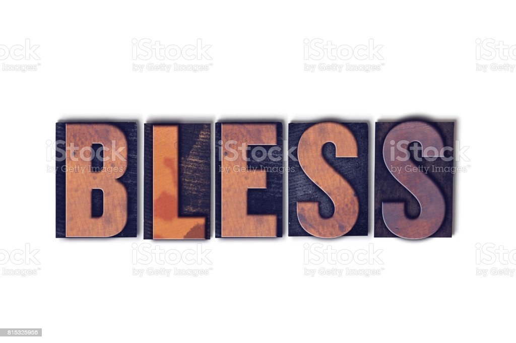 Bless Concept Isolated Letterpress Word stock photo
