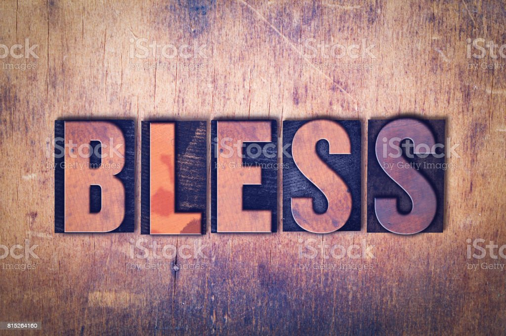 Bless Theme Letterpress Word on Wood Background stock photo