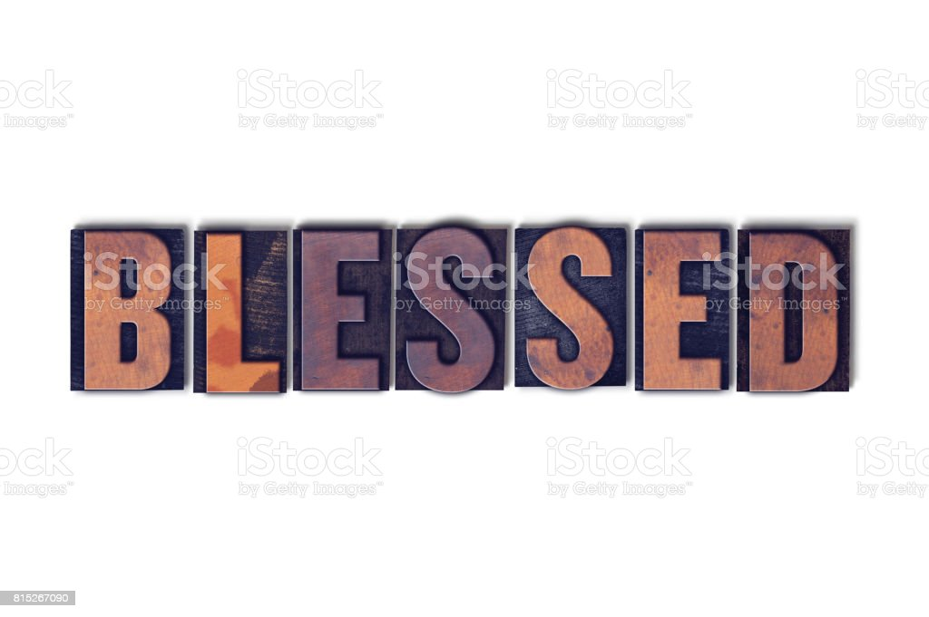 Blessed Concept Isolated Letterpress Word stock photo
