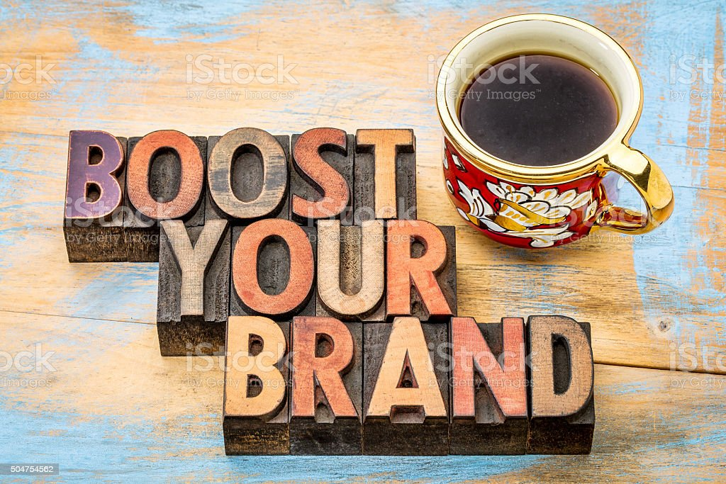 boost your brand  in wood type stock photo