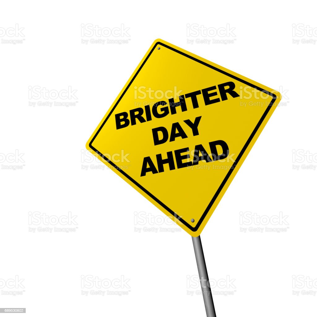 Brighter Day Ahead - Road Warning Sign stock photo