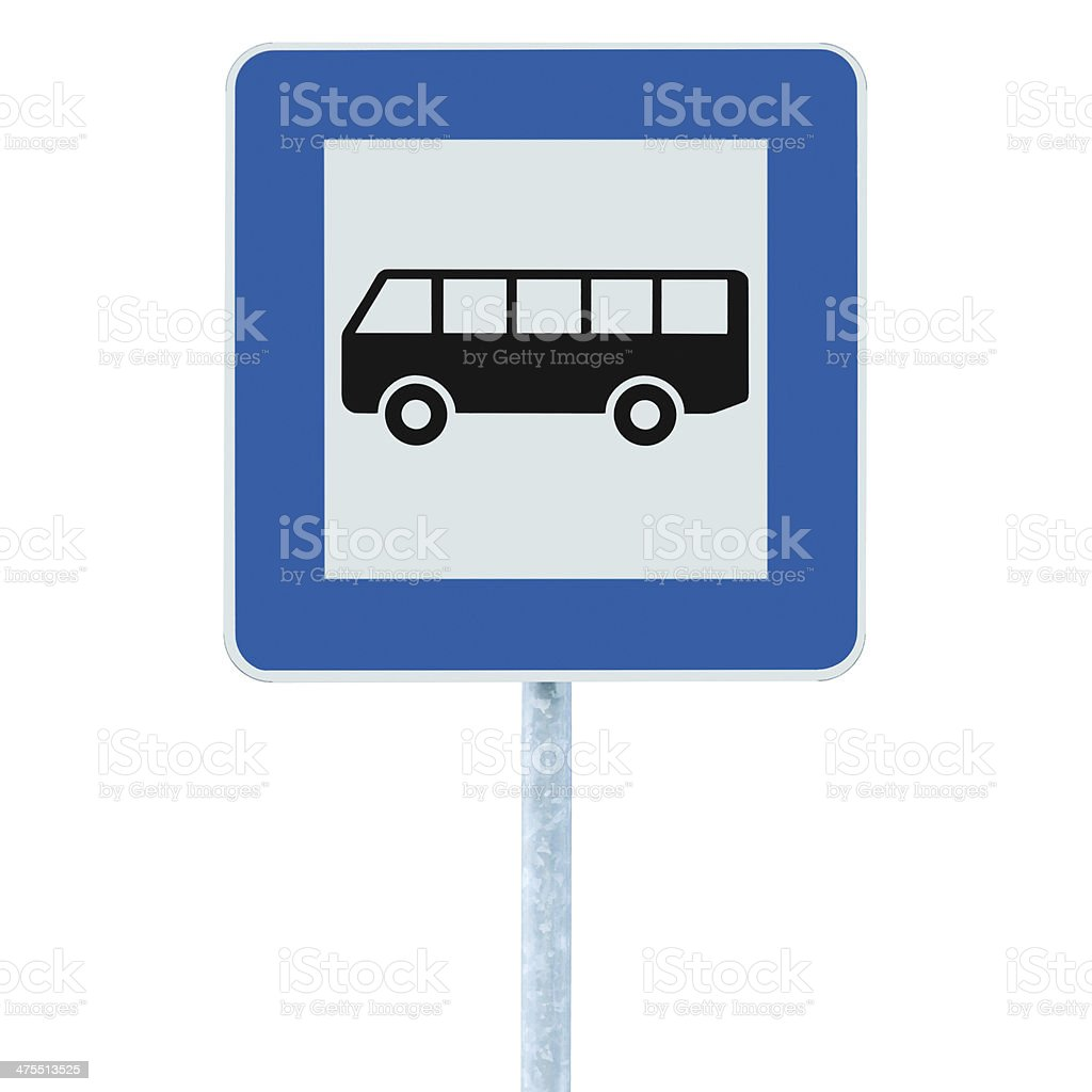 Bus Stop Sign pole post, traffic road roadsign, blue isolated royalty-free stock photo